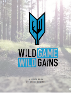 Wild Game Wild Gains Cookbook